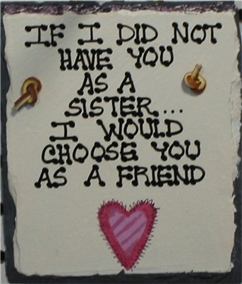 HAVE YOU  SISTER
